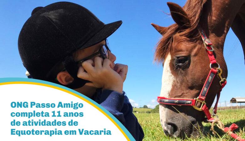 ONG Passo Amigo completa 11 anos de atividades de Equoterapia em Vacaria